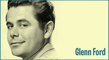 Glenn Ford Films Order Today