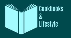 Cookbooks and Lifestyle