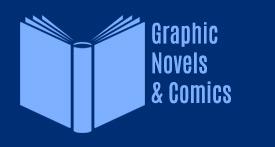 Graphic Novels and Comics