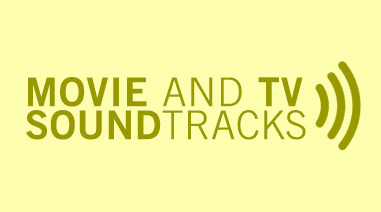 Movie and TV Soundtracks
