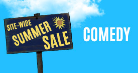 Site-Wide Summer Sale Comedy