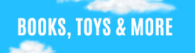 Books Toys and more