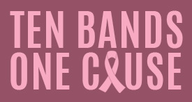 10 Bands One Cause