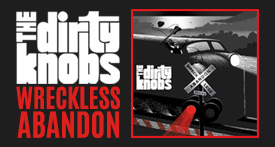 Dirty Knobs