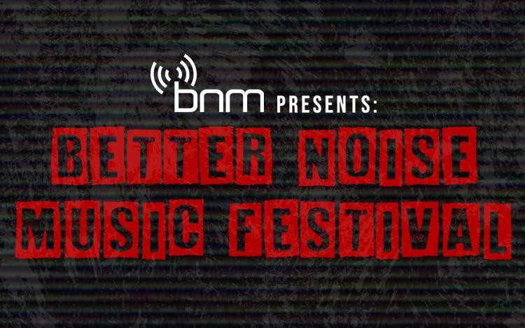 Better Noise Music Fest