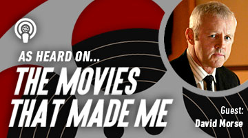 The Movies That Made Me: David Morse