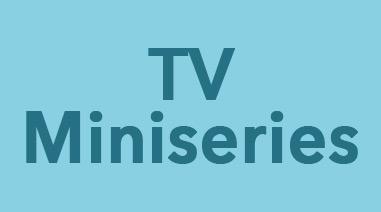 TV Miniseries Films Order Today