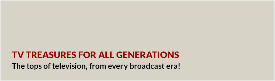 TV treasures for all generations