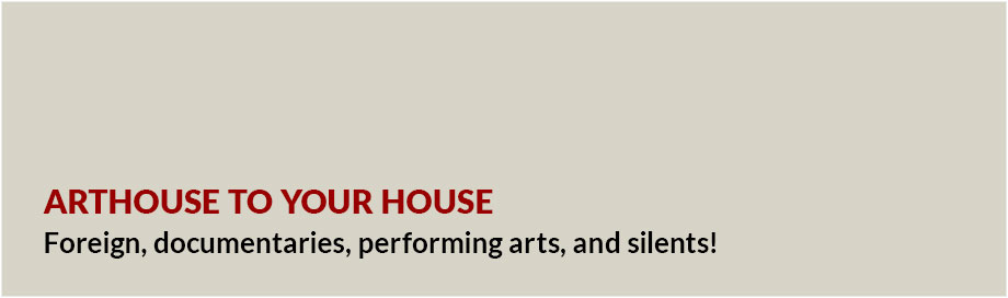 Arthouse to your house