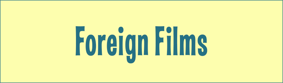 Foreign Films