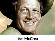Shop by Actor Joel McCrea