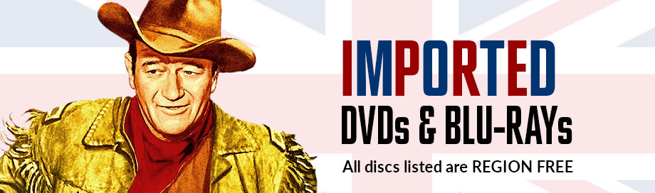 Imported DVDs and Blu rays