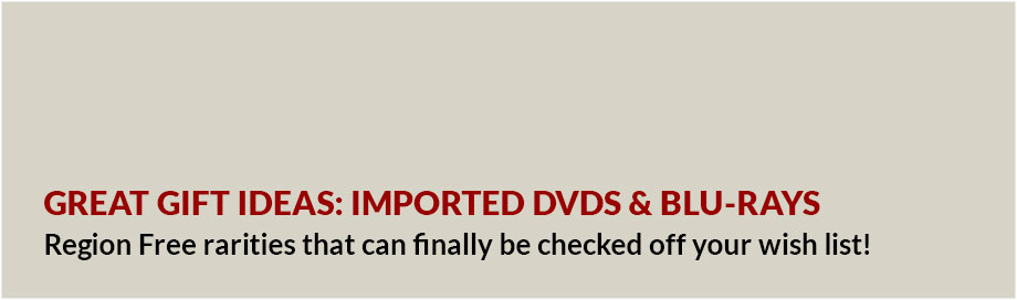 Great Gift Ideas: Imported DVDs and Blu-rays