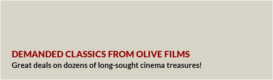 Demanded Classics from Olive Films