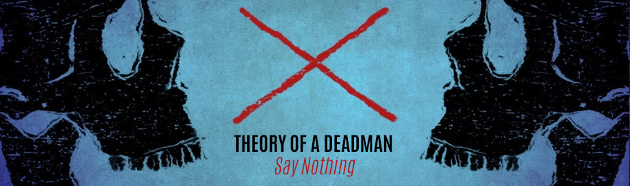Theory of a Deadman on sale