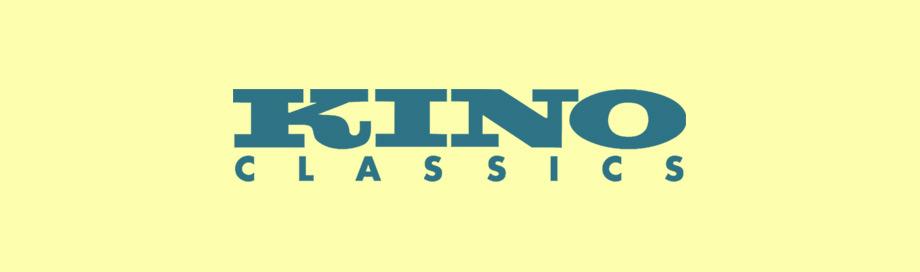 Kino Classics