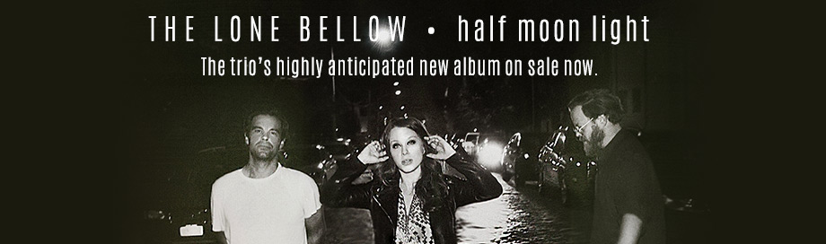 The Lone Bellow on sale