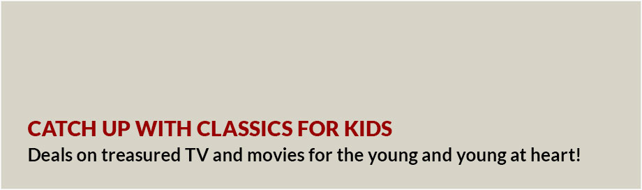 Catch Up With Classics for Kids