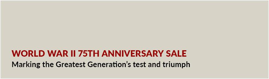 World War II 75th Anniversary Sale