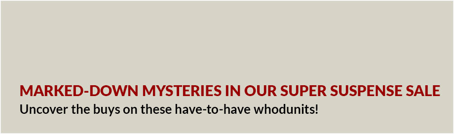 Marked Down Mysteries In Our Suspense Sale