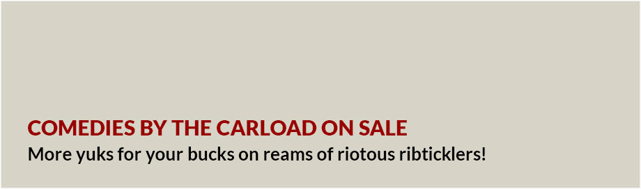 Comedies by the Carload on Sale
