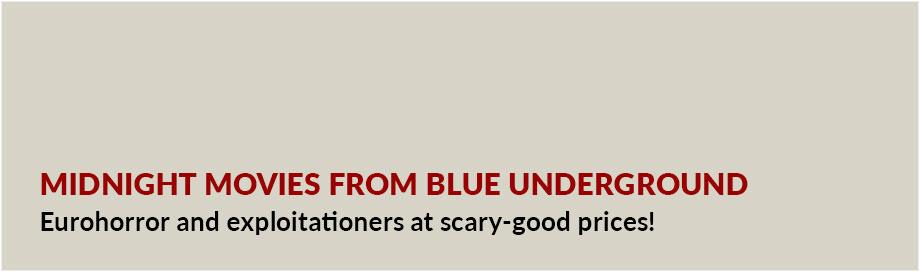 Midnight Movies from Blue Underground