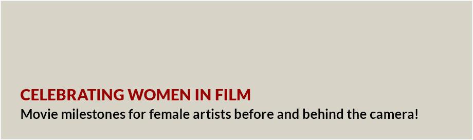 Celebrating Women In Film