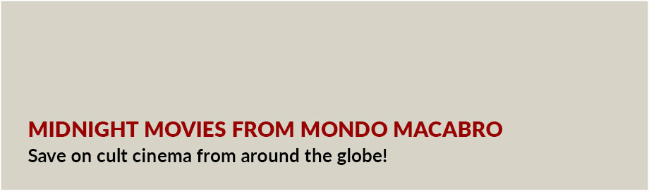 Midnight Movies from Mondo Macabro