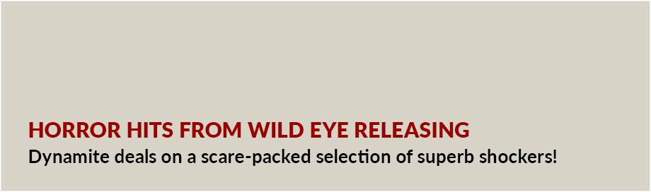 Horror Hits from Wild Eye Releasing