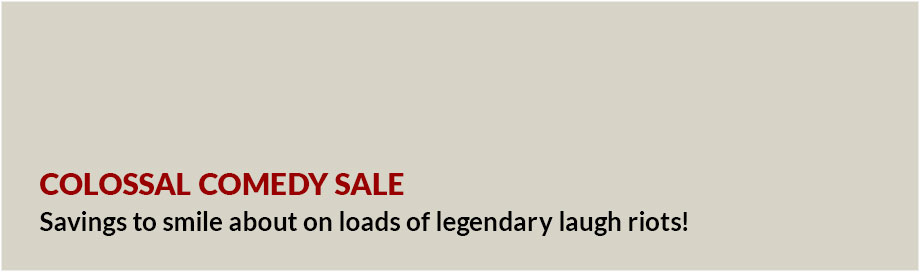 Colossal Comedy Sale